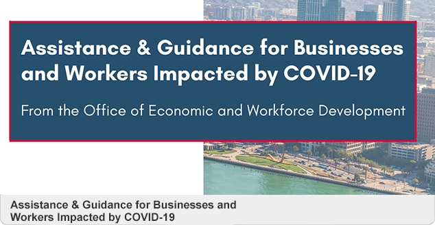 Assistance & Guidance for Businesses and Workers Impacted by COVID-19