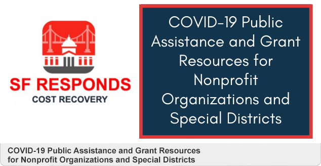 COVID-19 Public Assistance and Grant Resources for Nonprofit Organizations and Special Districts