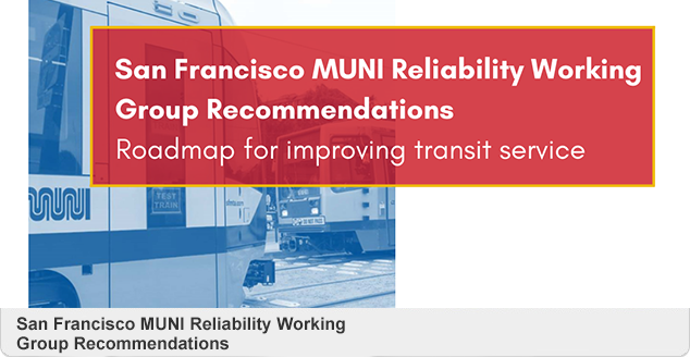 Muni Reliability Working Group 2/4/2020